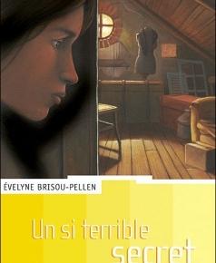 UN SI TERRIBLE SECRET de EvelyneBrisou-Pellen
