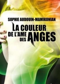 La Couleur de l'Ame des anges de Sophie Audouin-Mamikonian