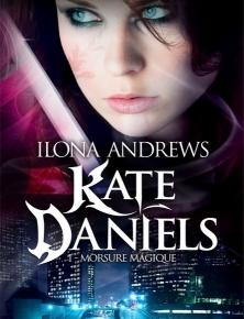 Kate Daniels – 1. Morsure magique d'IlonaAndrews