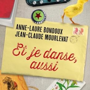 Et je danse, aussi d'Anne-Laure Bondoux et Jean-ClaudeMourlevat