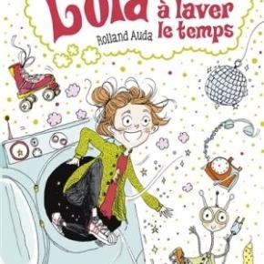 Lola et la machine à laver le temps de RollandAuda