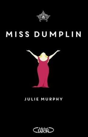 Miss Dumplin de JulieMurphy
