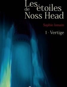 Les Etoiles de Noss Head – 1. Vertige de SophieJomain