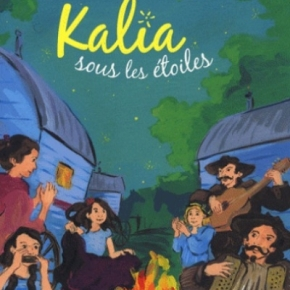 Kalia sous les étoiles de Didier Dufresne et CécileGeiger