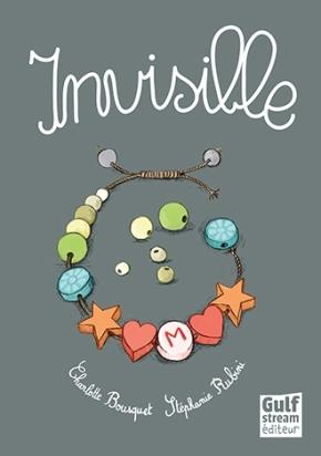 Invisible de Charlotte Bousquet et StéphanieRubini