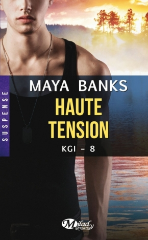 KGI -8. Haute tension de Maya Banks