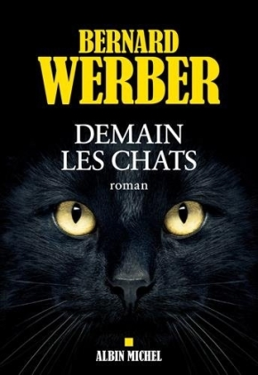 Demain les chats de BernardWerber