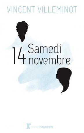 Samedi 14 novembre de VincentVilleminot