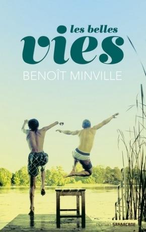 Les Belles Vies de BenoîtMinville