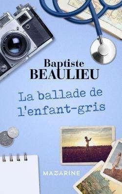 La Ballade de l'enfant gris  de BaptisteBeaulieu