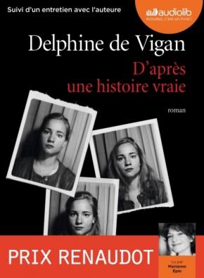 D'après une histoire vraie de Delphine deVigan