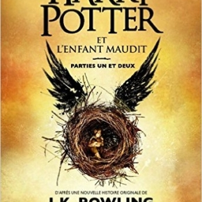 Harry Potter et l'enfant maudit de J.K. Rowling, John Tiffany et Jack Thorne