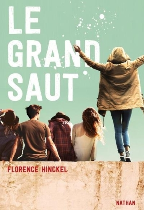 Le Grand Saut – 1. Iris, Paul et Rebécca de FlorenceHinckel