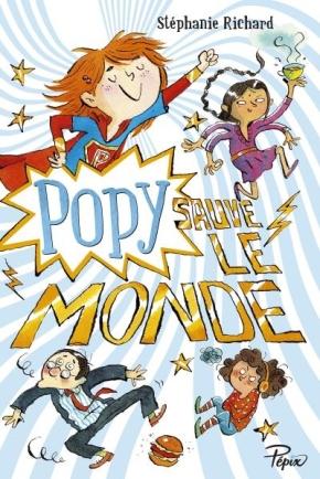 Popy sauve le monde de StéphanieRichard