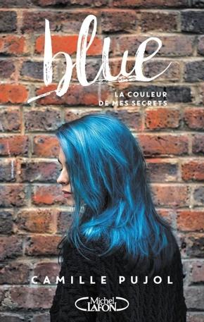 Blue, la couleur de mes secrets de CamillePujol