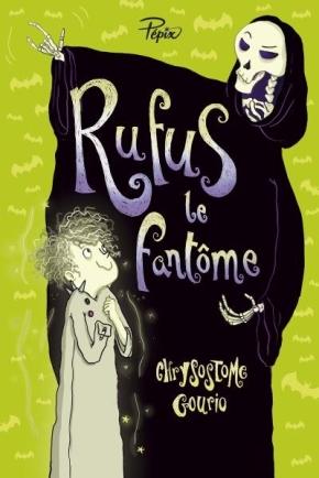 Rufus le fantôme de ChrysostomeGourio
