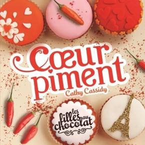 Les Filles au chocolat – 6.5 Coeur Piment de CathyCassidy