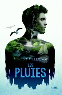 Les Pluies – 1. VincentVilleminot