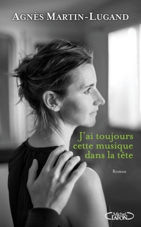 J'ai toujours cette musique dans la tête d'AgnèsMartin-Lugand
