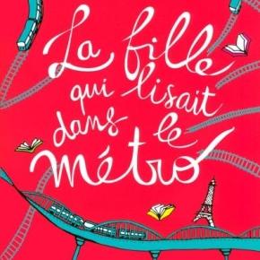 La Fille qui lisait dans le métro de ChristineFéret-Fleury