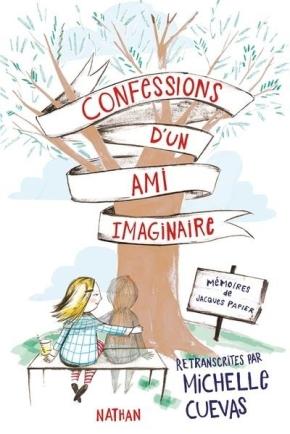Confessions d'un ami imaginaire de MichelleCuevas