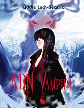 ADN Vampire – 1. Carmine d'ElodieLoch-Béatrix