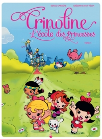 Crinoline, l'école des princesses – 1 de Serge Carrère et GrégorySaint-Félix