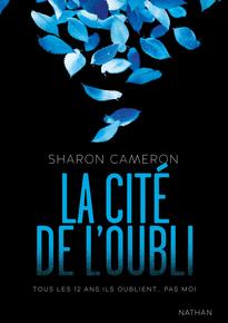 La Cité de l'oubli de SharonCameron