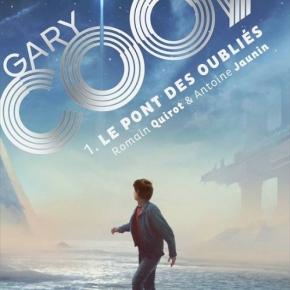 Gary Cook – 1. Le Pont des oubliés de Romain Quirot et AntoineJaunin