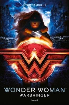 Wonder woman : Warbringer de LeighBardugo