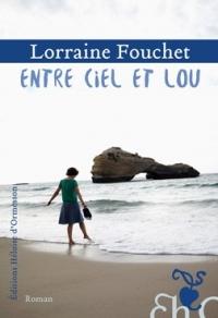 Entre ciel et Lou de LorraineFouchet