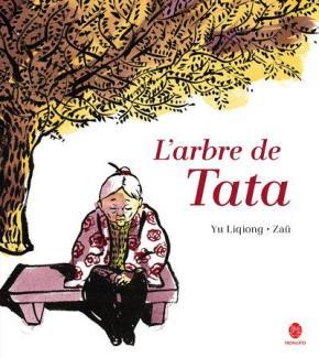 L'Arbre de Tata de Yu Liqiong etZaü