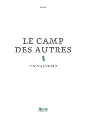 Le Camp des autres de ThomasVinau
