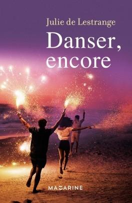 Danser, encore de Julie deLestrange
