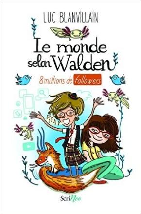 Le Monde selon Walden : 8 millions de followers de LucBlanvillain