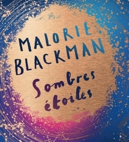 Sombres étoiles de MalorieBlackman