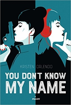 You don't know my name de Kristen Orlendo