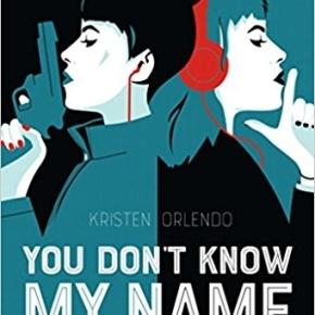 You don't know my name – 1 de KristenOrlando