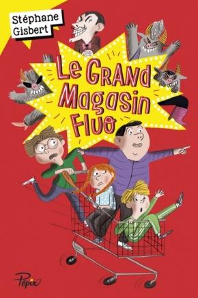 Le Grand Magasin fluo de StéphaneGisbert