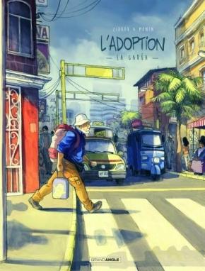 L'Adoption – 2. La Garúa de Zidrou etMonin