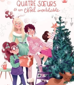 Quatre sœurs et un Noël inoubliable de SophieRigal-Goulard