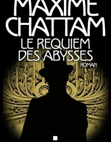 Le Diptyque du temps – 2. Le Requiem des abysses de MaximeChattam