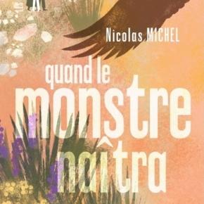 Quand le monstre naîtra de NicolasMichel