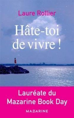 Hâte-toi de vivre de LaureRollier