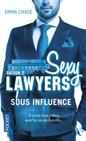 Sexy lawyers – 2. Sous influence d'Emma Chase