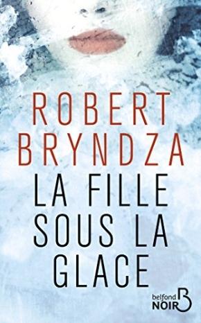 La Fille sous la glace de RobertBryndza