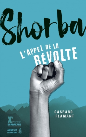 Shorba, l'appel de la révolte de GaspardFlamant