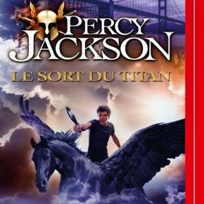 Percy Jackson – 3. Le sort du Titan de RickRiordan