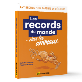 Les Records du monde chez les animaux de Nathalie Tordjman et FrédéricMichaud
