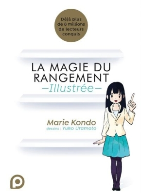 La Magie du rangement illustrée de MarieKondo